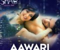 Aawari  Full song Lyrics – Shab – Mithoon