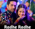 Radhe Radhe Lyrics – Dream Girl – Ayushmann Khurrana