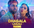 Dhagala Lagali Lyrics Song – Dream Girl