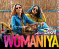 Womaniya Lyrics – Saand Ki Aankh
