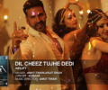 Dil Cheez Tujhe Dedi Lyrics Song – Airlift – Arijit Singh