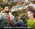 Neendo Se Breakup Lyrics Song – Meet Bros – Nikhil D'Souza