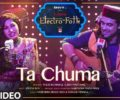 TA CHUMA LYRICS Song – Tulsi Kumar – Jubin Nautiyal