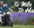 TU MILA TO HAINA Full LYRICS Song – De De Pyaar De
