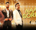 NAAH GORIYE LYRICS Song – Bala