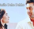 Smile Deke Dekho Lyrics Song – Sunidhi Chauhan