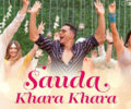 SAUDA KHARA KHARA Lyrics Song – Good News