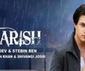 Baarish Lyrics – Payal Dev and Stebin Ben